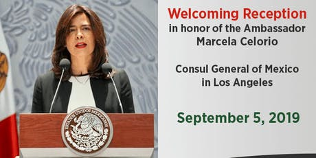 Welcoming Reception honoring Ambassador Marcela Celorio tickets