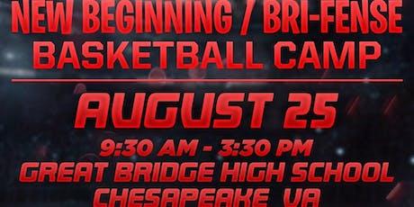 The New Beginning/Bri-Fense 2nd Annual Basketball Camp at Great Bridge High tickets
