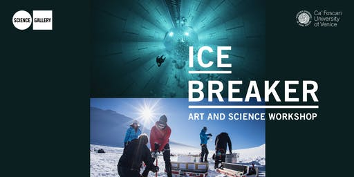 ICE BREAKER – ART AND SCIENCE WORKSHOP