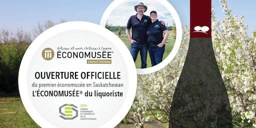 Ouverture officielle / Official opening of ÉCONOMUSÉE du liquoriste