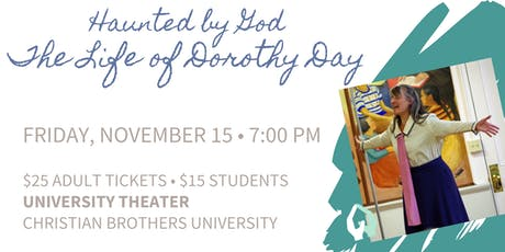 Haunted by God: The Life of Dorothy Day, presented by the Dorothy Day House tickets