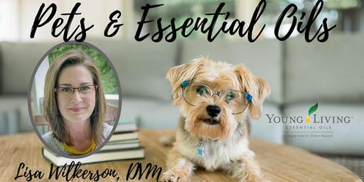 Pets & Essential Oils by Dr. Lisa