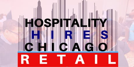 Hospitality Hires Chicago Retail Fall 2019 First Interviews tickets