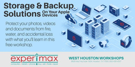 Storage and Backup Solutions On Your Apple Devices - Free - Experimax WH tickets