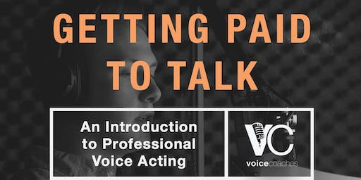 Richmond- Getting Paid to Talk, An Intro to Professional Voice Overs