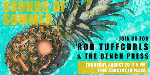 Rod Tuffcurls & The Bench Press