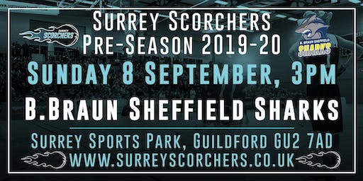 Surrey Scorchers v Sheffield Sharks - 2019 Pre-Season