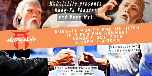 "McDojoLife presents ""Kung-Fu Theater an Open Mat"""