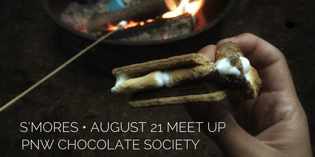 PNW Chocolate Society August Meet-up S'mores tickets