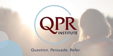 Question, Persuade, Refer (QPR) Suicide Prevention Training tickets