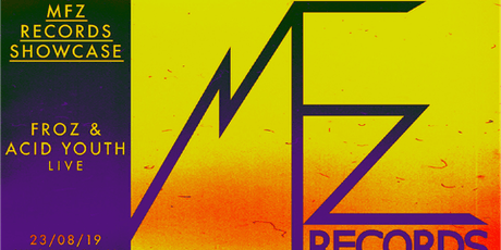 MFZ Records Showcase : FROZ / Acid Youth (elettronica) biglietti