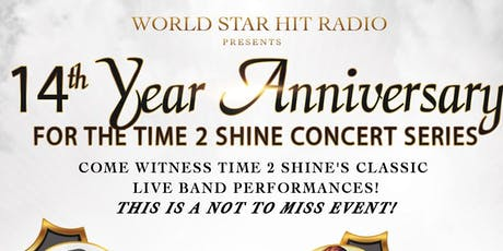 TIME 2 SHINE 14TH YEAR ANNIVERSARY tickets