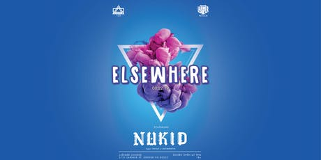 Elsewhere ft. NuKid / PhatJazz tickets