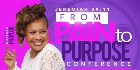 Jeremiah 29:11 From Pain to Purpose Conference