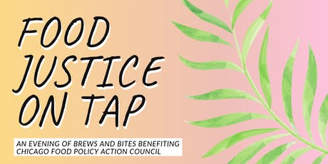 Food Justice on Tap: CFPAC Fundraiser at Lagunitas Taproom tickets