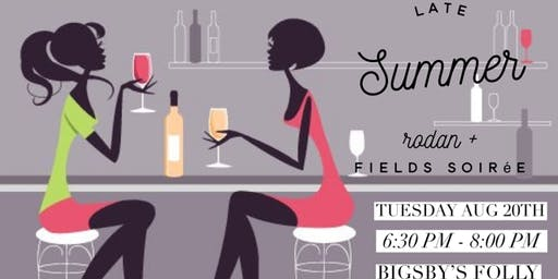 End of Summer R+F Soiree