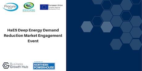 HaES Deep Energy Demand Reduction Market Engagement Event tickets