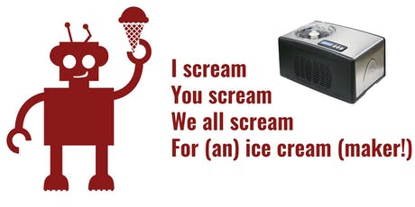 I Scream MakeHaven Ice Cream Social to buy an ice cream maker! tickets