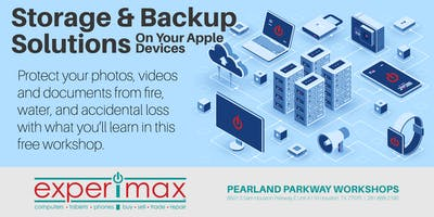 Storage and Backup Solutions On Apple Devices  Free - Experimax Pearland