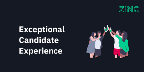 Exceptional Candidate Experience  tickets
