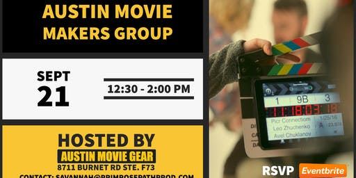 Austin Movie Makers Group Monthly Meeting (Sept 2019)