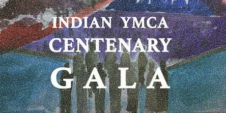 INDIAN YMCA CENTENARY GALA  tickets