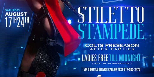 STILETTO STAMPEDE Colts Preseason Game After Part / LEO LIONS DEN 2