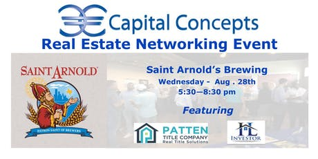 Capital Concepts Real Estate  Networking @ Saint Arnold's Brewing tickets