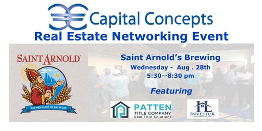 Capital Concepts Real Estate  Networking @ Saint Arnold's Brewing