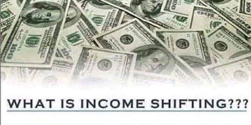 Income Shifting - Wealth Building Strategies They Don't Want You To Know.
