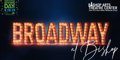 Broadway At Bishop: A North Texas Giving Day Cabaret Concert