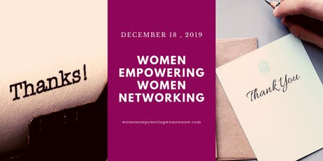 Women Empowering Women Networking December 2019 tickets