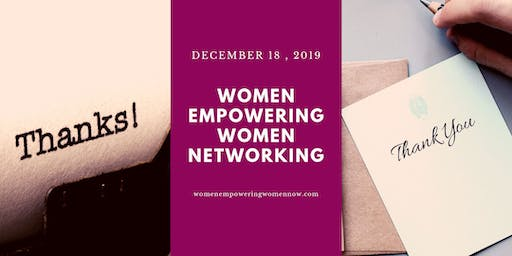 Women Empowering Women Networking December 2019