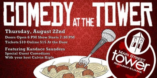 Comedy at the Tower - August Edition