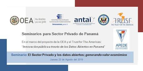 SEMINARIO 1 para Panamá: El Sector Privado y los datos abiertos; generando valor económico tickets