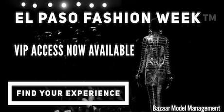 El Paso Fashion Week™ tickets