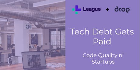Tech Debt Gets Paid: Code Quality n' Startups tickets