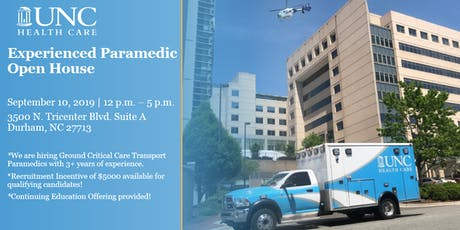 UNC Medical Center - Experienced Paramedic Open House & Interview Event - 9/10/19 tickets
