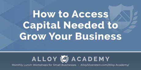 How to Access Capital Needed to Grow Your Business - Academy Cherry Hill tickets