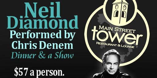 Neil Diamond Dinner and Show