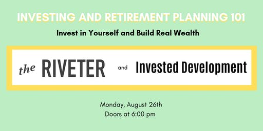 Investing and Retirement Planning 101: Invest in Yourself