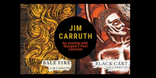 Bale Fire /Black Cart : An evening with poet Jim Carruth