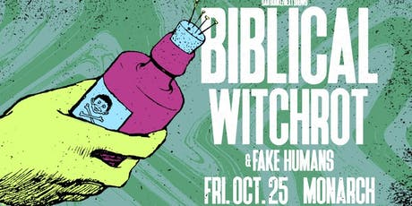 Biblical w/ Witchrot, Fake Humans tickets