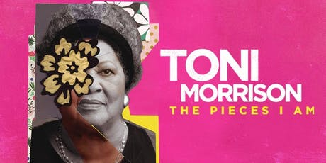 "Projection ""Toni Morrison: The Pieces I Am"" Screening billets"