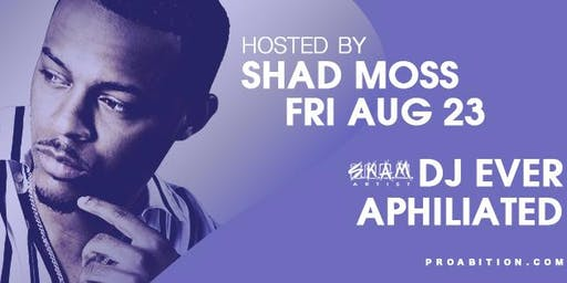 SHAD MOSS (BOW WOW) at ProAbition