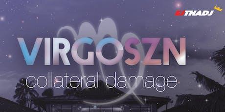VIRGO SZN: collateral damage Tickets