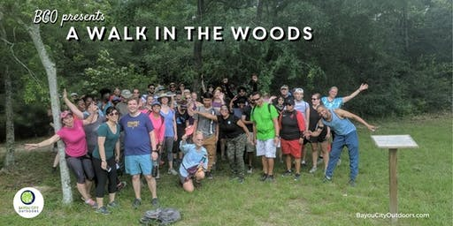 BCO presents A Walk in the Woods Aka Hiking Houston