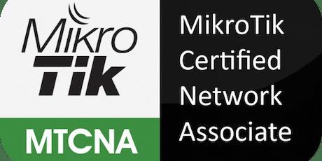 Curso y Certificación oficial MikroTik MTCNA (Network Associate) tickets