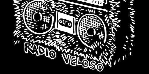 Radio Veloso -- FREE SHOW