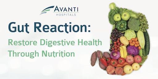 Gut Reaction: Restore Digestive Health Through Nutrition